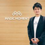 「営業は本質に立ち返る」Magic Moment村尾氏が語る、営業組織の課題と未来像